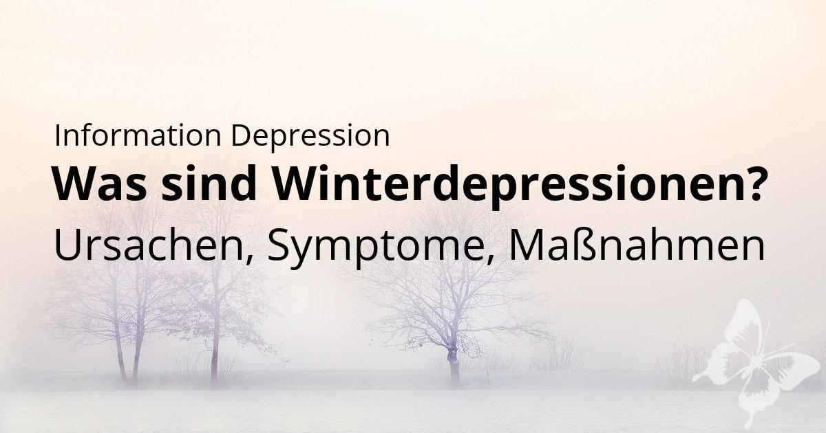 Winterdepressionen Ursachen Symtpme Infos